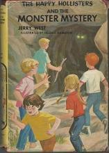 Happy Hollisters and the Monster Mystery #32 by Jerry West Illus Helen Hamilton