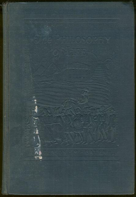 Philosophy of Life by Anderson Baten 1910