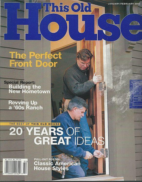 This old house magazine january february 2000 the perfect for Front of house magazine