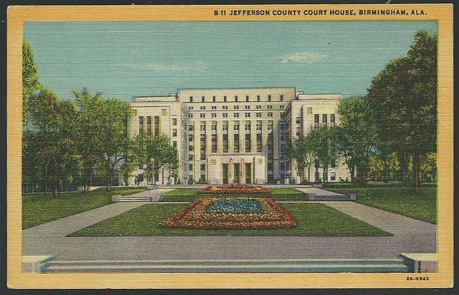 Vintage Unused Postcard of Jefferson County Court House, Birmingham, Alabama