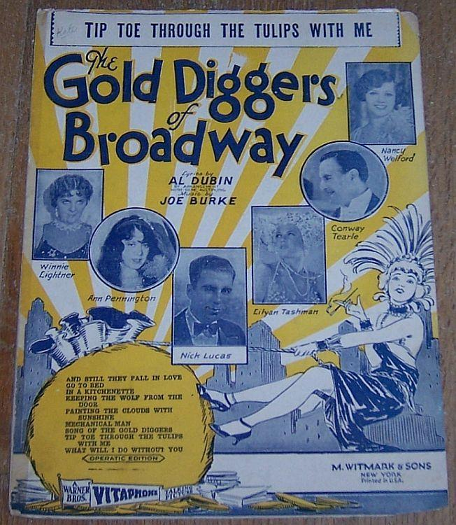 Tip Toe Through the Tulips with Me From Gold Diggers of Broadway 1929 Sheet Music
