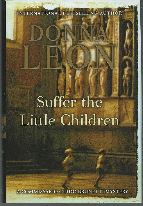 suffer the little children s Apparently they misunderstood the biblical passage when jesus said suffer the little children as an order to bring that about moore's opinion piece is filled with disingenuousness and.