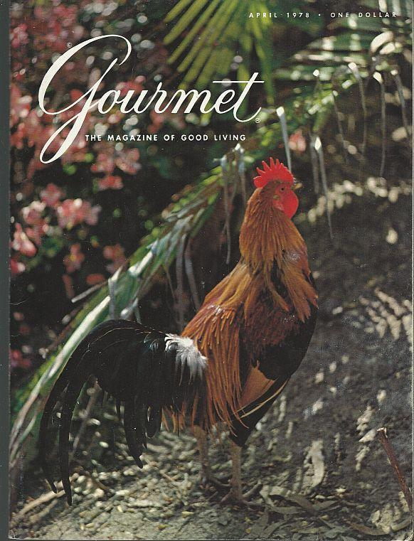 Gourmet Magazine April 1978 San Diego/Leningrad/Toledo/Ham/Yorkshire Dales