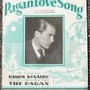 Pagan Love Song as Sung by Ramon Novarro 1929 Sheet Music