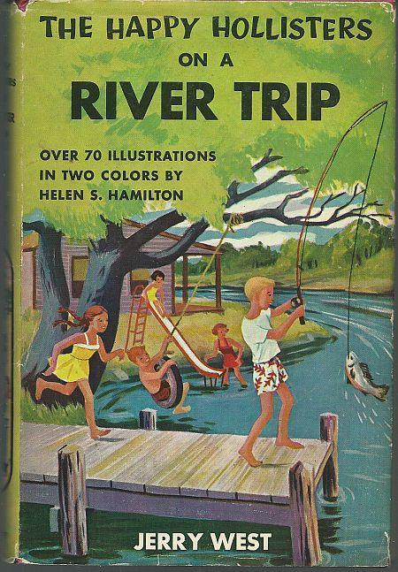 Happy Hollisters on a River Trip #2 by Jerry West Illus Helen Hamilton with DJ