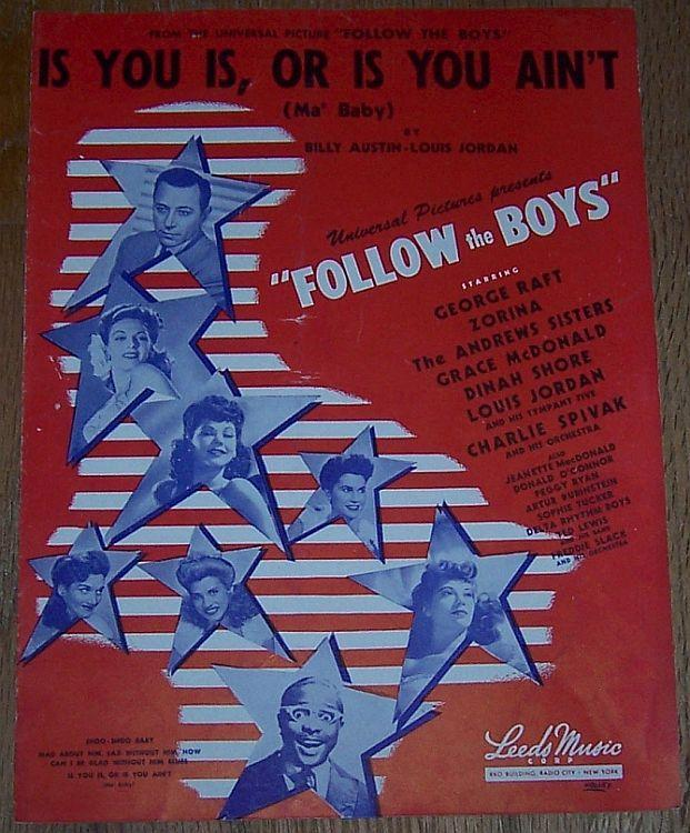 Is You Is Or Is You Ain't Ma' Baby Follow the Boys Starring George Raft, Zorina