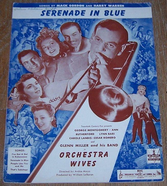 Serenade in Blue From Orchestra Wives Starring George Montgomery Ann Rutherford