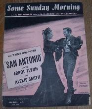Some Sunday Morning From San Antonio starring Errol Flynn 1945 Sheet Music