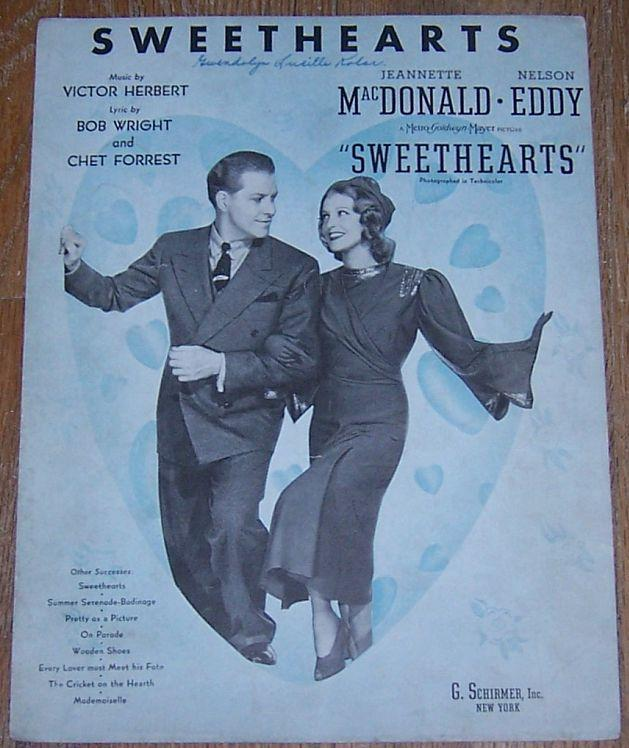 Sweethearts Starring Jeannette MacDonald and Nelson Eddy 1938 Sheet Music