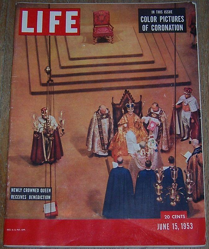 Life Magazine June 15, 1953 Newly Crowned Queen Receives Benediction on Cover