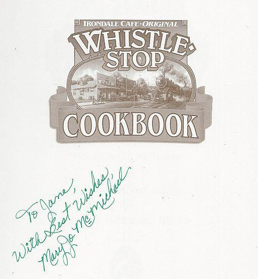 Whistle Stop Cookbook Fried Green Tomatoes and Other Delicious Recipes Signed