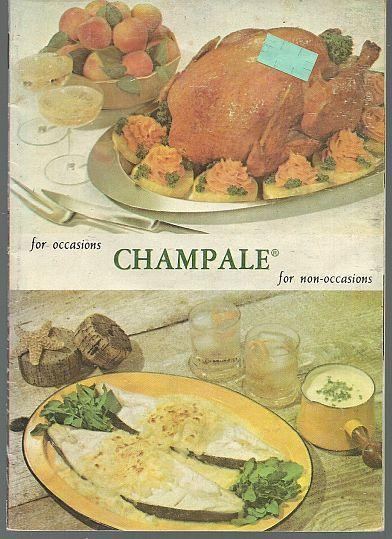 Champale Recipes for Occasion and for Non-Occasions 1970 Illustrated Cookbook