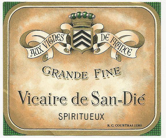 Vintage Wine Label for Vicaire de San-Die Spiritueux, Aux Vignes de France