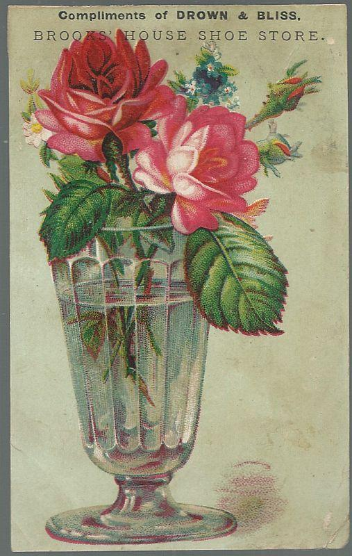 Victorian Trade Card for Drown and Bliss, Brooks' House Shoe Store with Roses