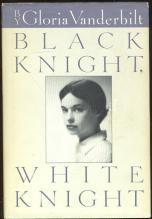 Black Knight, White Knight by Gloria Vanderbilt 1987 1st edition with Dustjacket