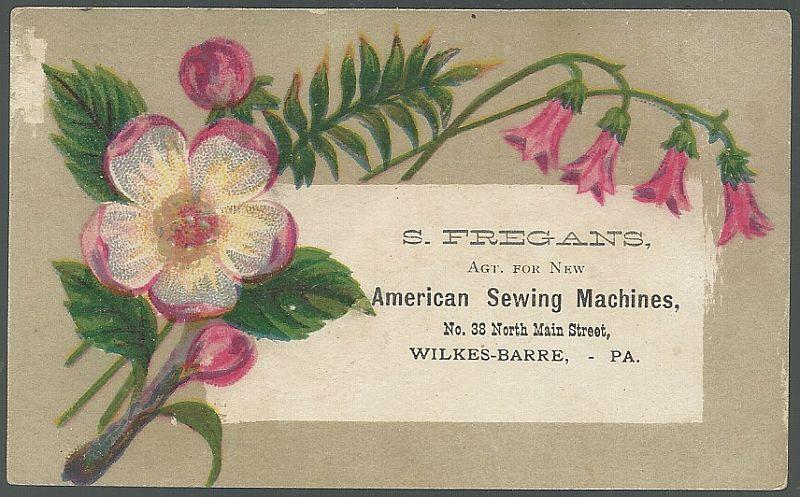 Victorian Trade Card for S. Fregans  New American Sewing Machines Pink Flowers