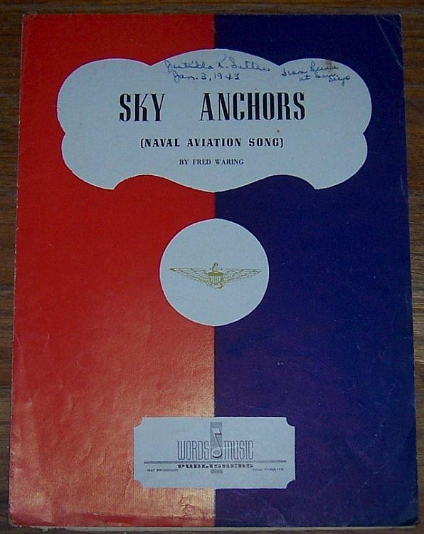 Sky Anchors Naval Aviation Song 1942 Military Sheet Music