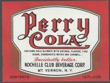 Vintage Perry Cola Label Rochelle Club Beverage Corp. Mt. Vernon New York