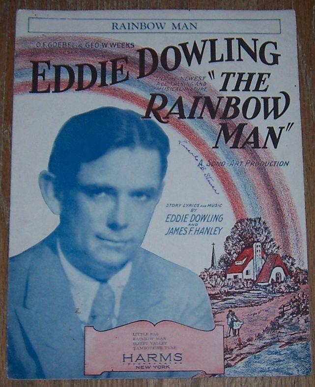 Rainbow Man From the Movie Starring Eddie Dowling 1929 Sheet Music