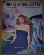There's No One But You Rita Hayworth on the Cover 1946 Sheet Music