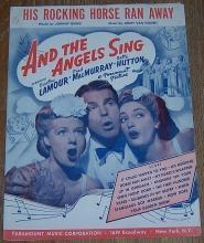 His Rocking Horse Ran Away From And the Angles Sing starring Dorothy Lamour 1944