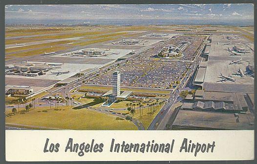 Vintage Unused Postcard Los Angeles International Airport Los Angeles California
