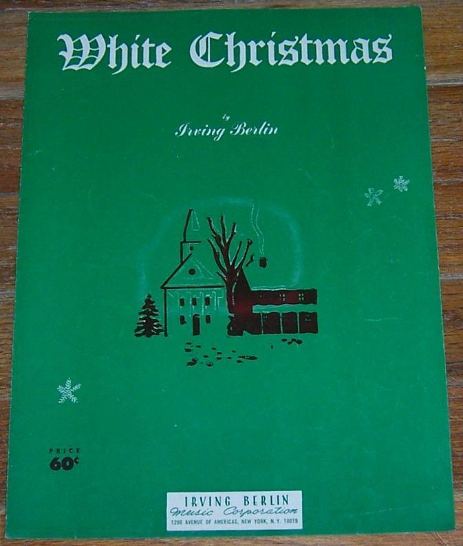 White Christmas by Irving Berlin 1942 Sheet Music Classic Cristmas Carol