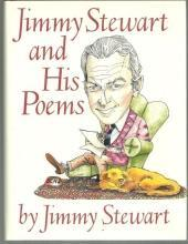 Jimmy Stewart and His Poems by Jimmy Stewart 1989 with Dust Jacket