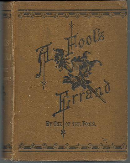 Fool's Errand by One of the Fools Albion Tougee 1880 Southern History