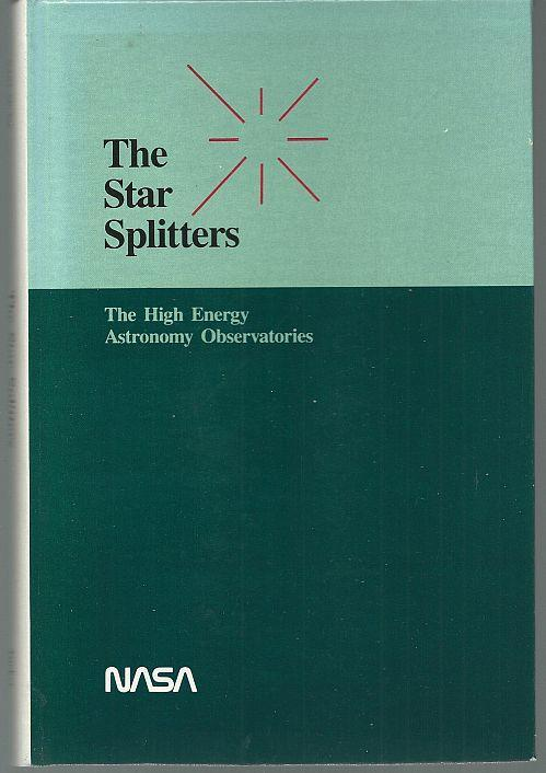 Star Splitters the High Energy Astronomy Observatories by Wallace Tucker 1984
