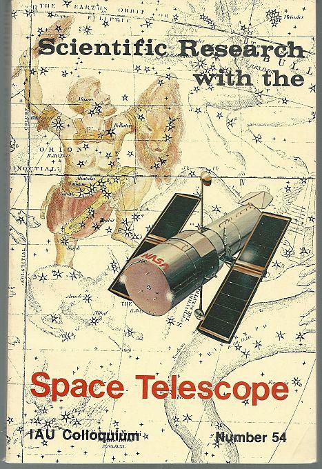 Scientific Research with the Space Telescope 1979 International Astronomical