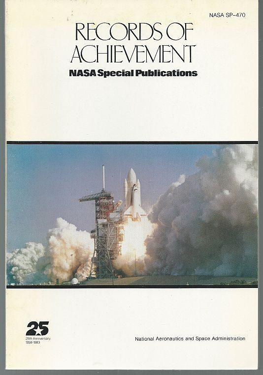 Records of Achievement NASA Special Publications 1983 Illustrated