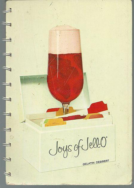 Joys of Jell-O Gelatin Dessert Recipe Book Vintage Illustrated Cookbook
