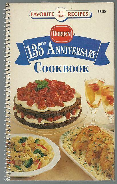 Bordon 135th Anniversary Cookbook Favorite All Time Recipes 1992 Illustrated