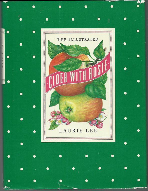 Illustrated Cider with Rosie by Laurie Lee 1984 1st edition with Dust Jacket
