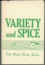 Variety and Spice Signed by Delia Maples Martin Jenkins 1969 Alabama Teacher