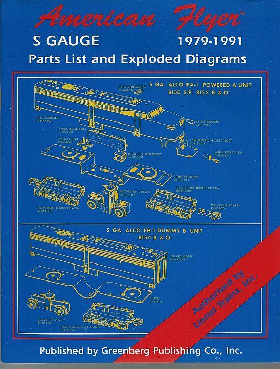 American Flyer S Gauge Parts Lists and Exploded Diagrams 1979-1991 Gary Svehar