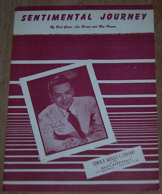 Sentimental Journey Featured by Les Brown and His Orchestra 1941 Sheet Music