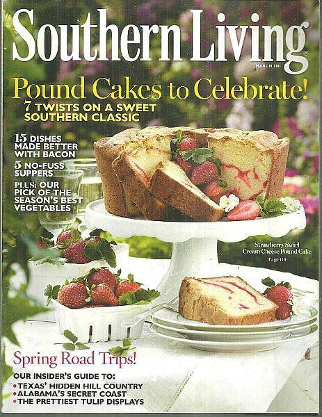 Southern Living Magazine March 2011 Pound Cakes to Celebrate on the Cover