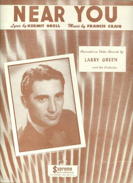 Near You Recoreded by Larry Green in 1947 Sheet Music