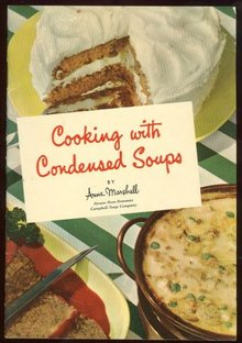 Cooking with Condensed Soups by Anne Marshall