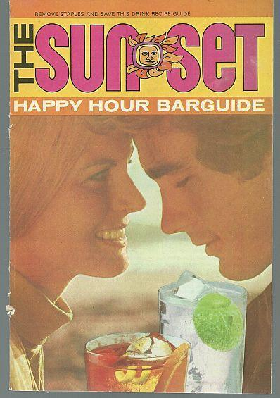 Sunset Happy Hour Bar Guide 1972 Southern Comfort Recipe Booklet Illustrated