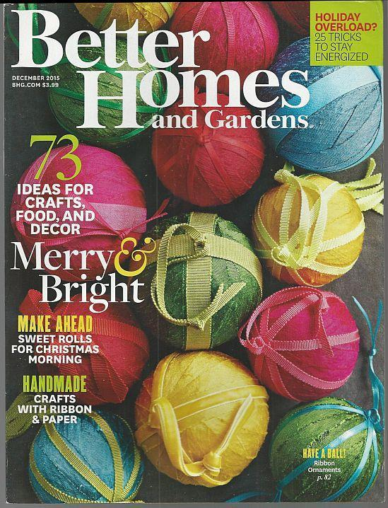 Better Homes and Gardens Magazine December 2015 Merry and Bright/Roasts/Parks