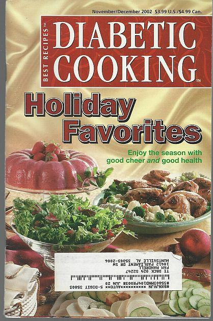 Diabetic Cooking Magazine November/December 2002 Holiday Favorites/Parties/Gifts