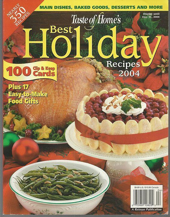 Taste of Home Best Holiday Recipes 2004 Desserts/Gifts From the Kitchen/Breads