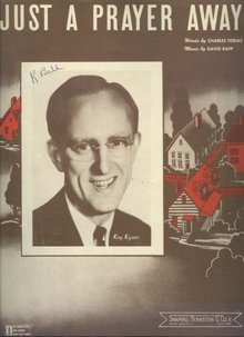 Just A Prayer Away Featured by Kay Kyser 1944 Music