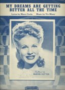 My Dreams Are Getting Better Sung by Marion Hutton 1944