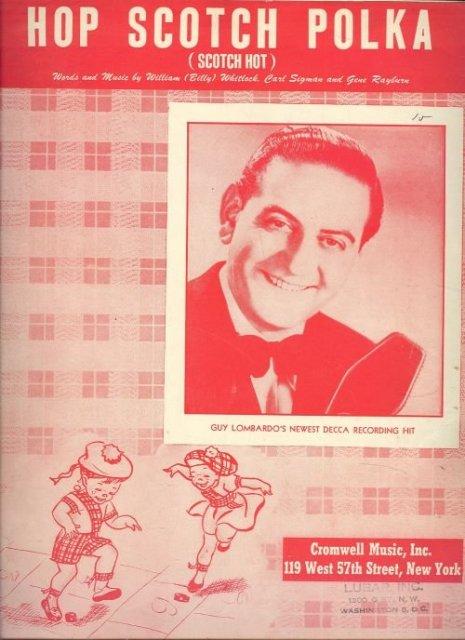 Hop Scotch Polka Guy Lombardo's Newest Hit 1949 Music