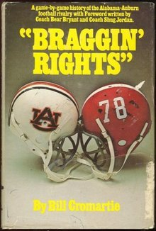 Braggin' Rights Auburn-Alabama Football Rivalry Game
