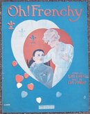Oh Frenchy 1918 World War I Sheet Music